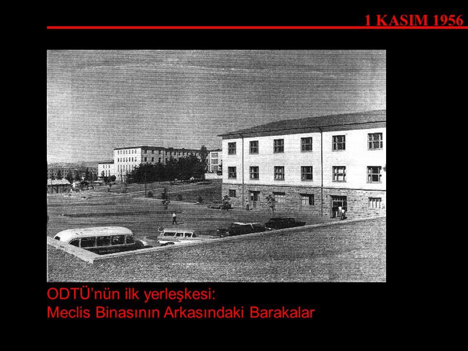 ODTÜ'nün ilk yerleşkesi: Meclis Binasının Arkasındaki Barakalar