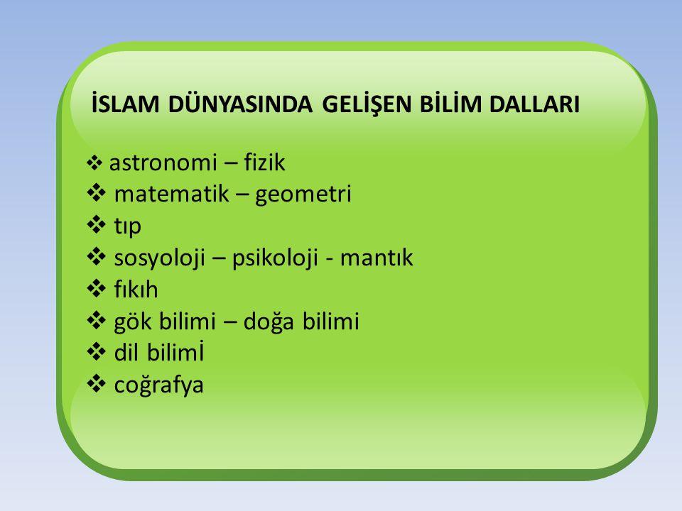 Türk-İslam bilginlerini ön plana çıkaran özellikleri nelerdir.