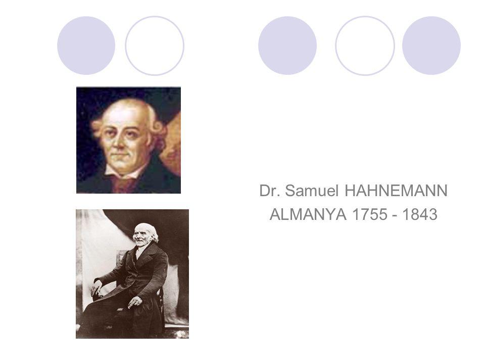 Dr. Samuel HAHNEMANN ALMANYA 1755 - 1843