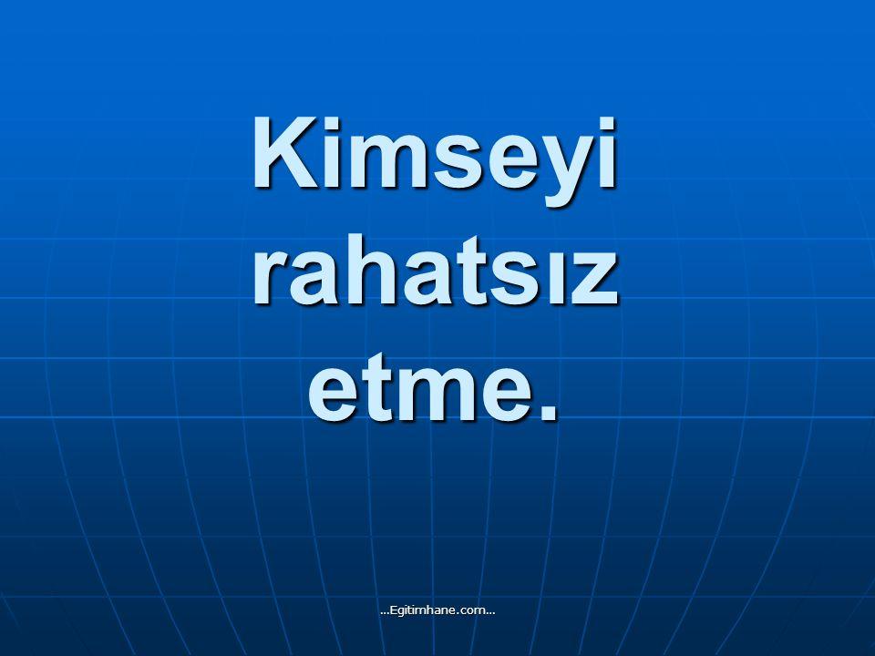 Ödevini zamanında yap. …Egitimhane.com…