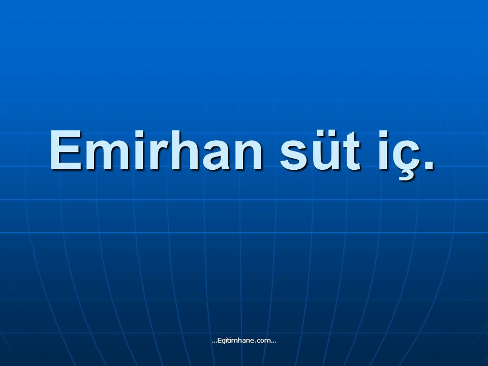 Sosis aldı. …Egitimhane.com…