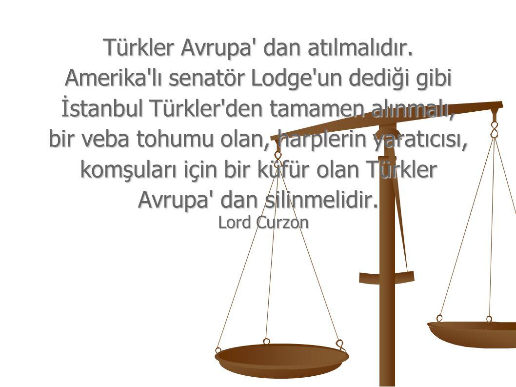 Ermenilere yapılacak yardım, 1453 te Müslümanlar tarafından alındıktan sonra bile bir Hıristiyan şehri olarak kalan İstanbul un Türklerden temizlenmesi için yardımcı olacaktır.