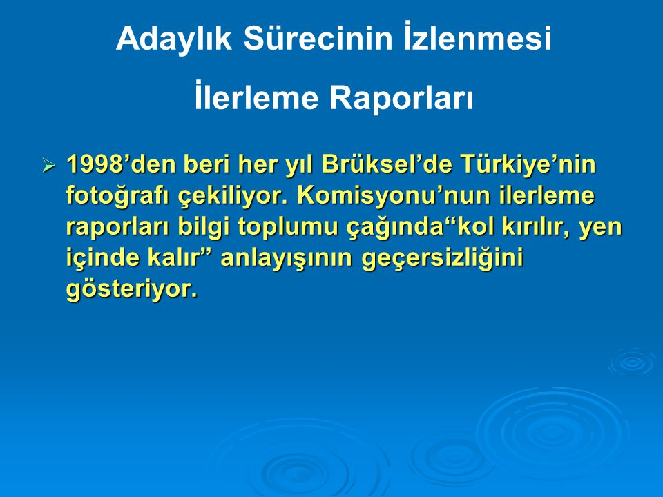 Türkiye – AB Müzakerelerinde Kıbrıs 14-15 Aralık 2006 Zirvesi'nde AB, Komisyon Türkiye'nin Ek Protokole ilişkin taahhütlerini yerine getirdiğini doğrulayana kadar: (i) bazı fasılların açılmamasına (ii) hiçbir faslın geçici olarak kapatılmamasına karar vermiştir.