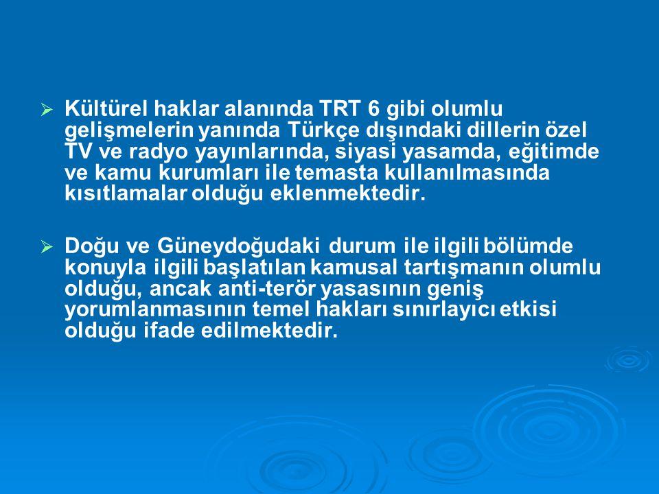   Kıbrıs: AB Bakanlar Konseyi'nin Aralık 2006'da verdiği karardan bu yana Türkiye Ek Protokol'ün tamamıyla uygulamaya geçmesine yönelik hiçbir ilerleme kaydetmemiştir.