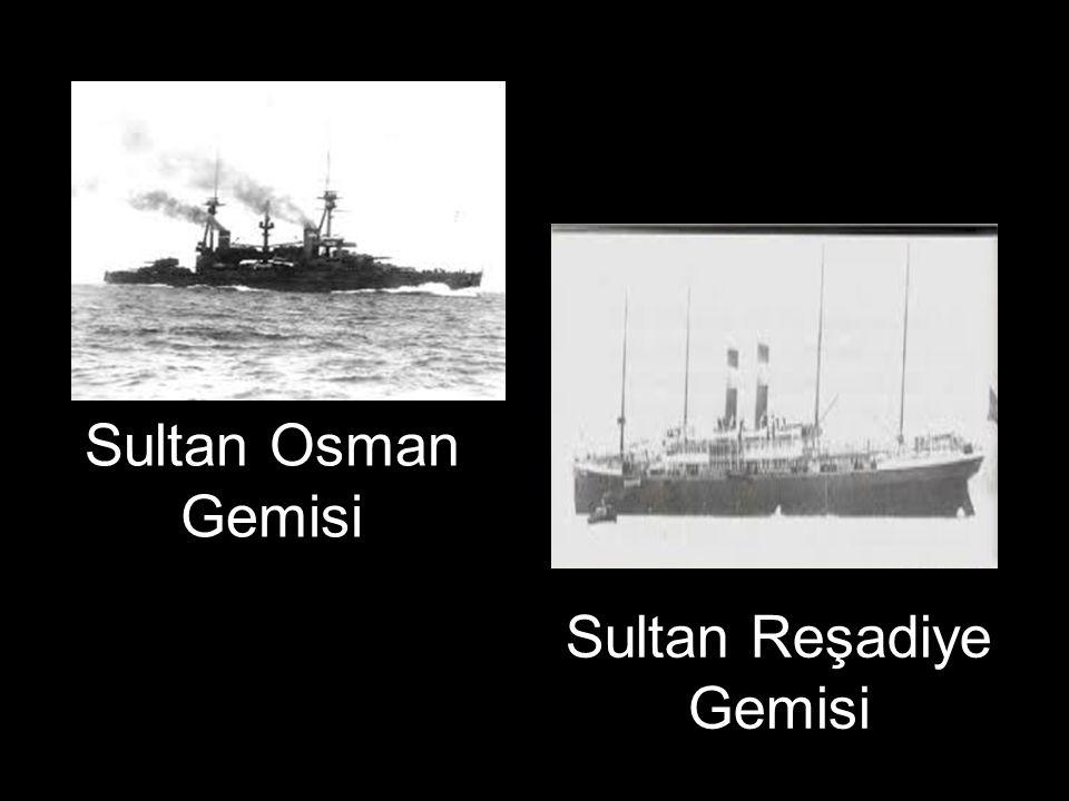 Sultan Osman Gemisi Sultan Reşadiye Gemisi