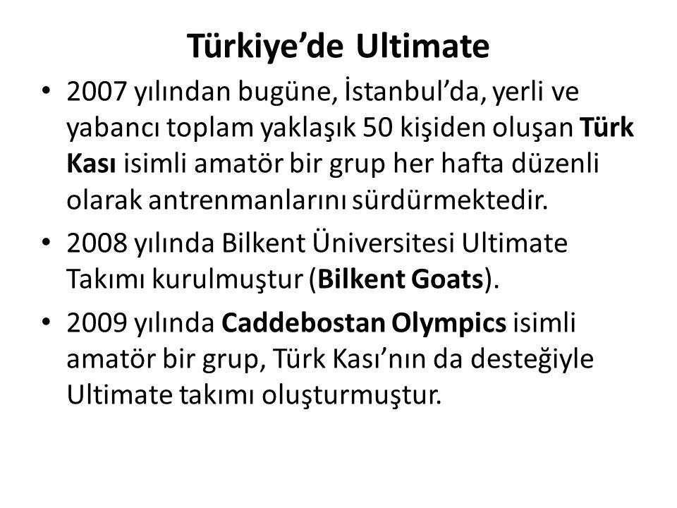 Türkiye'de Ultimate 2007 yılından bugüne, İstanbul'da, yerli ve yabancı toplam yaklaşık 50 kişiden oluşan Türk Kası isimli amatör bir grup her hafta d