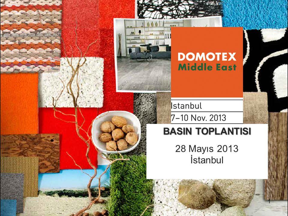 1 BASIN TOPLANTISI 28 Mayıs 2013 İstanbul