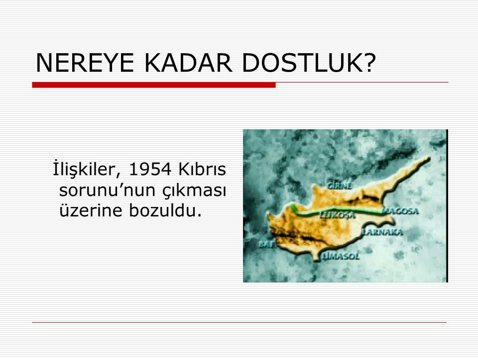 """ 1930'dan İtibaren Türk-Yunan dostluğu dönemi başlar.  10 Haziran 1930'da mübadele sorunlarını çözen """"Ankara Sözleşmesi"""" imzalanır.  30 Ekim 1930'd"""