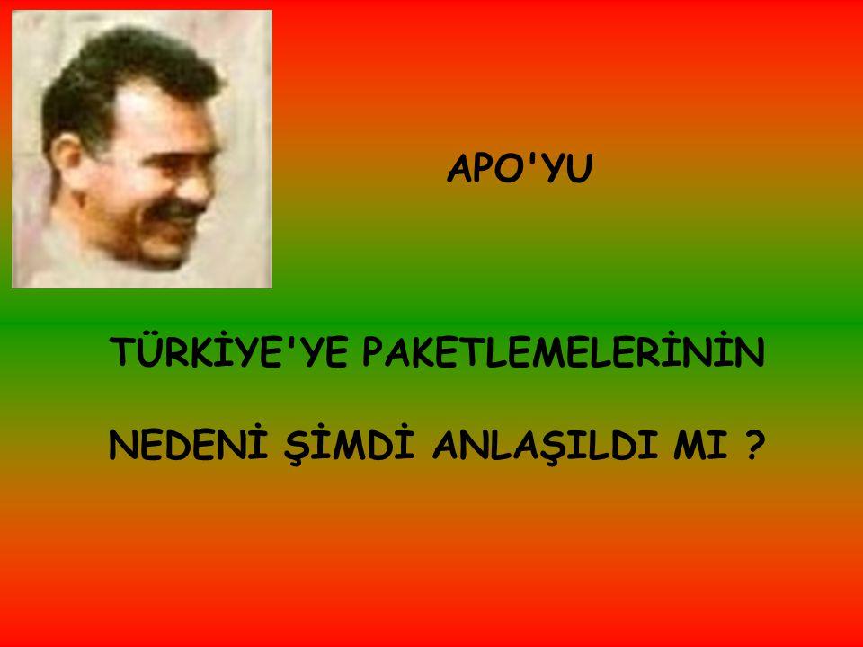 Terör örgütü lideri Abdullah Öcalan, CIA / MOSSAD tarafından düzenlenen bir operasyonla yakalanıp TÜRKİYE ye teslim edildikten sonra o dönemin Başbakanı Bülent ECEVİT şöyle diyordu : - Apo yu neden verdiler, hâlâ anlayamadım.