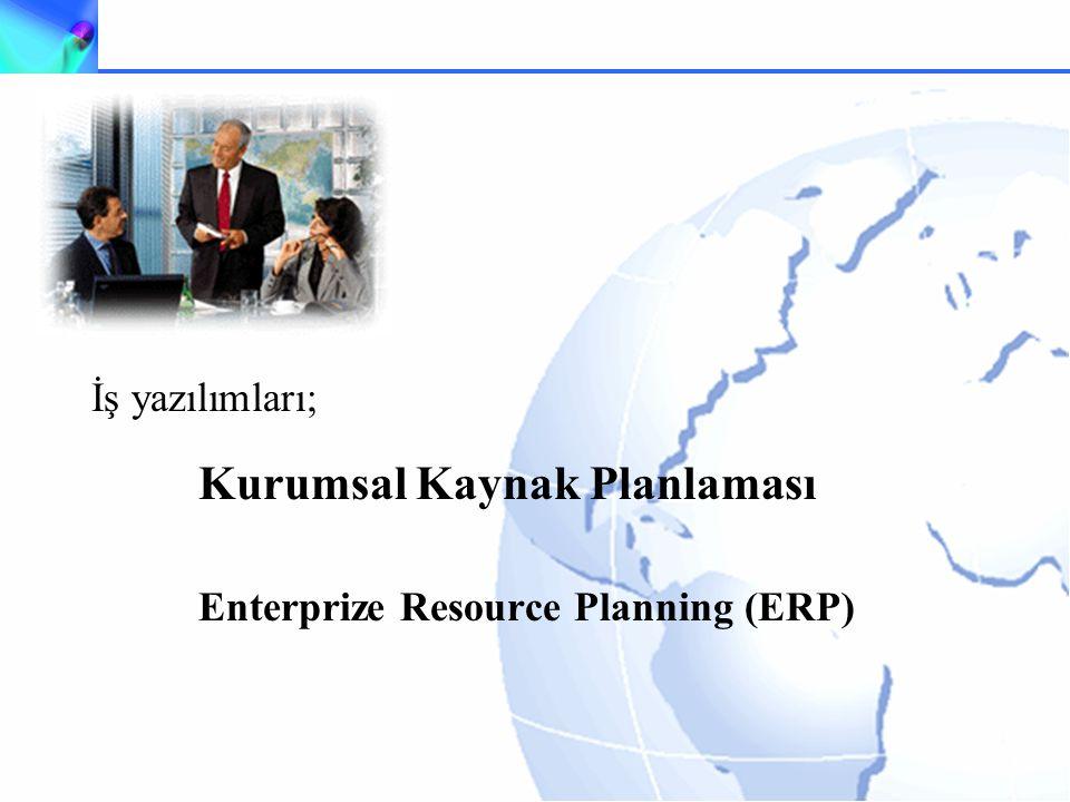 İş yazılımları; Kurumsal Kaynak Planlaması Enterprize Resource Planning (ERP)