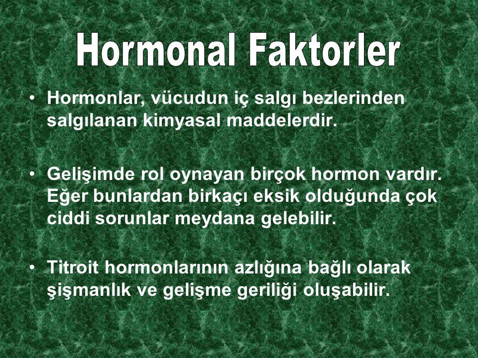 Hormonlar, vücudun iç salgı bezlerinden salgılanan kimyasal maddelerdir.