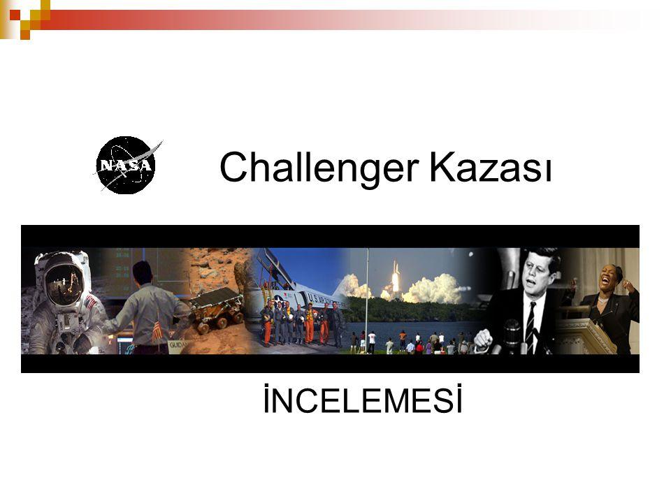 Challenger Kazası İNCELEMESİ