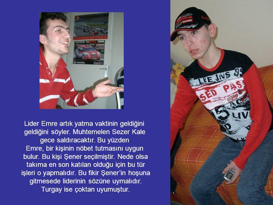 Karakaçanlar Turgay'ın evine vardığında buna en çok sevinen kişi kuşkusuz Turgay olur.