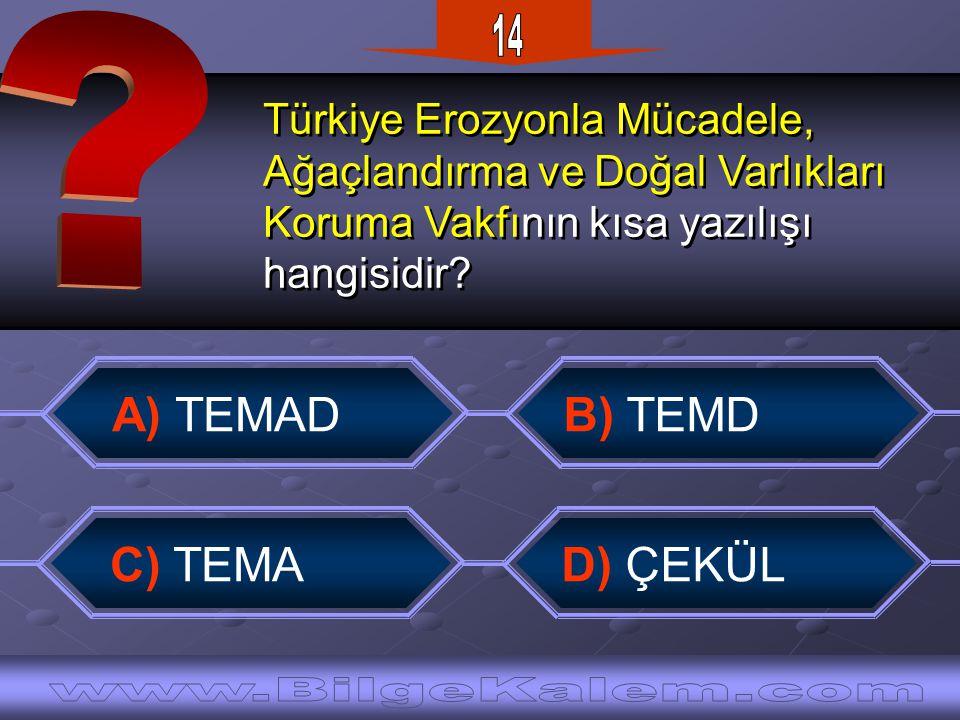 Türkiye Erozyonla Mücadele, Ağaçlandırma ve Doğal Varlıkları Koruma Vakfının kısa yazılışı hangisidir.