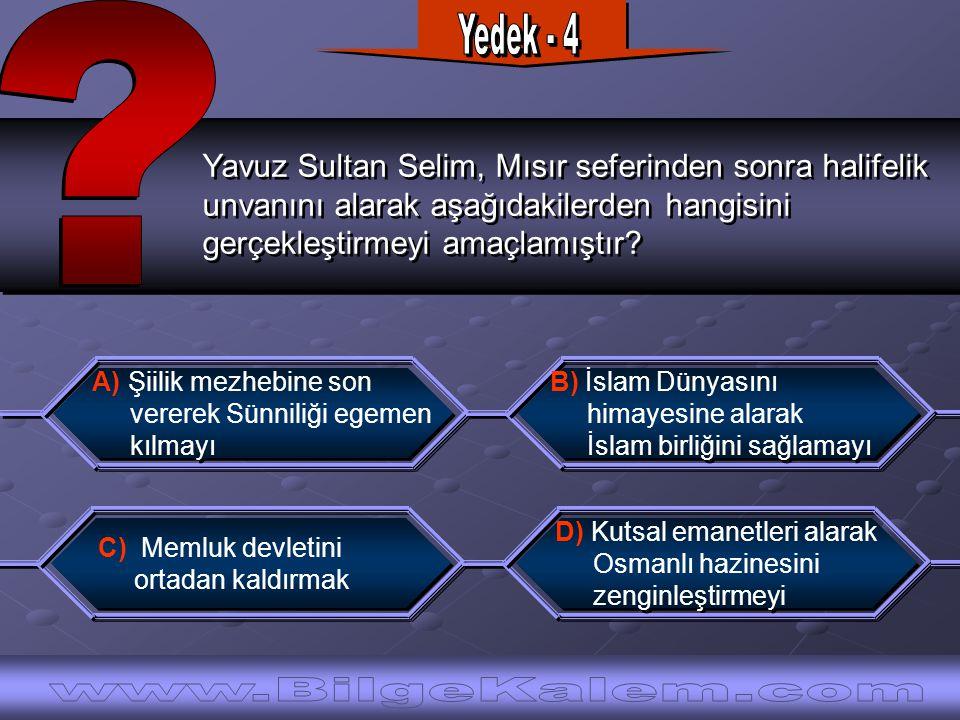Yavuz Sultan Selim, Mısır seferinden sonra halifelik unvanını alarak aşağıdakilerden hangisini gerçekleştirmeyi amaçlamıştır.