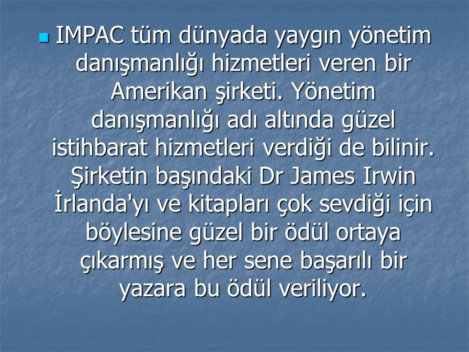 IMPAC tüm dünyada yaygın yönetim danışmanlığı hizmetleri veren bir Amerikan şirketi. Yönetim danışmanlığı adı altında güzel istihbarat hizmetleri verd