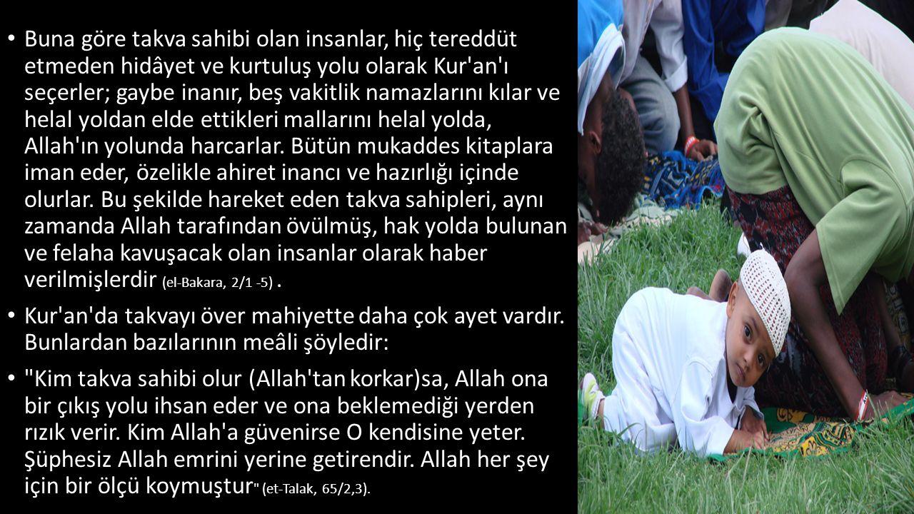 Buna göre takva sahibi olan insanlar, hiç tereddüt etmeden hidâyet ve kurtuluş yolu olarak Kur'an'ı seçerler; gaybe inanır, beş vakitlik namazlarını k