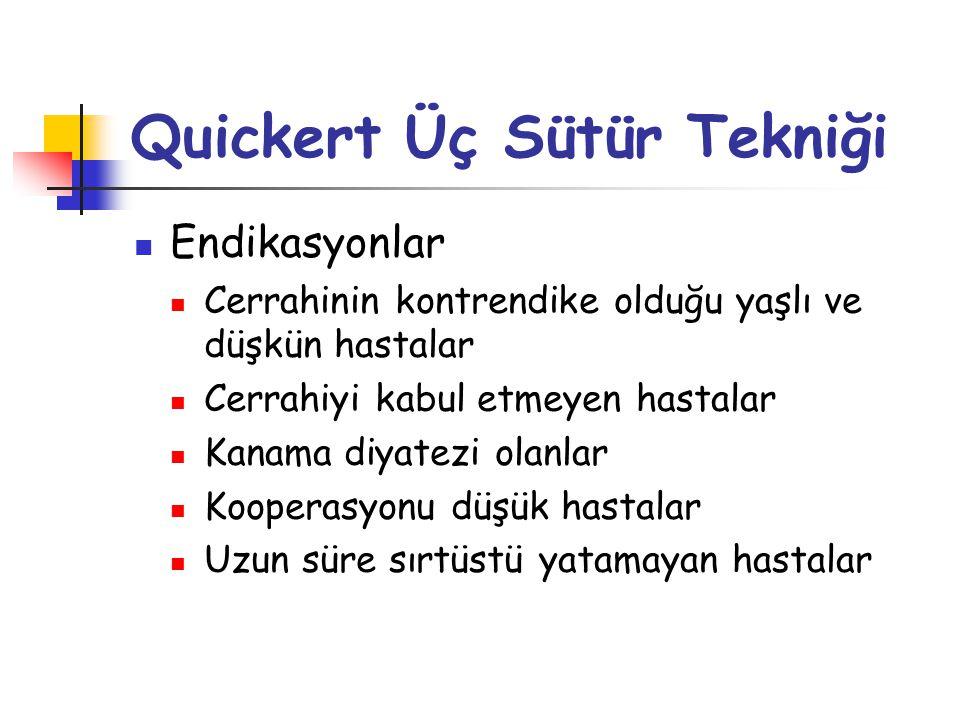 Quickert Üç Sütür Tekniği