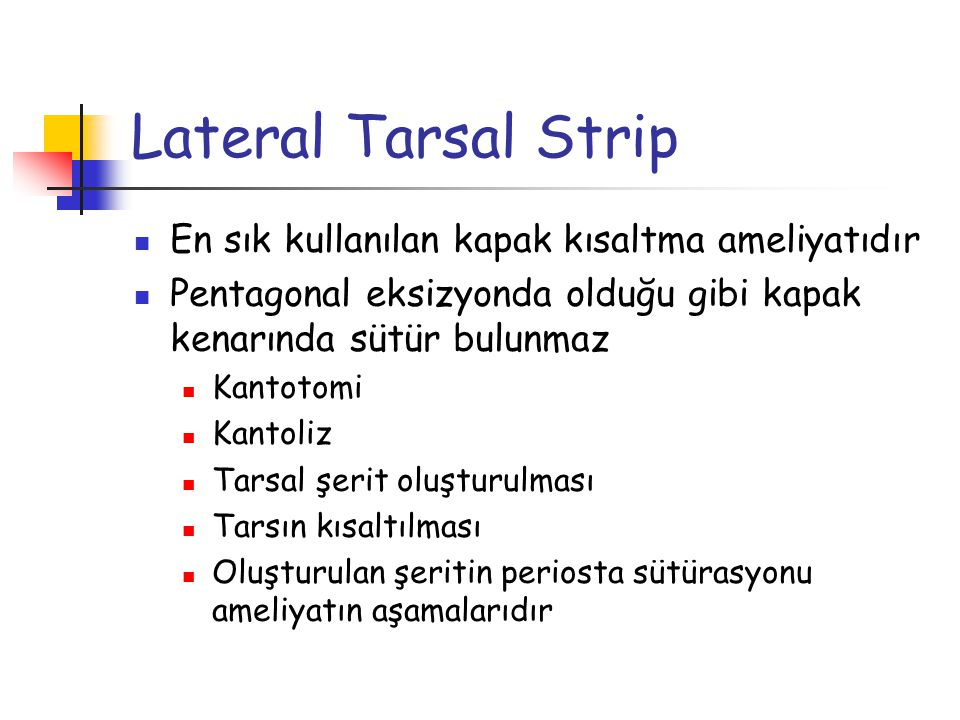 Lateral Tarsal Strip