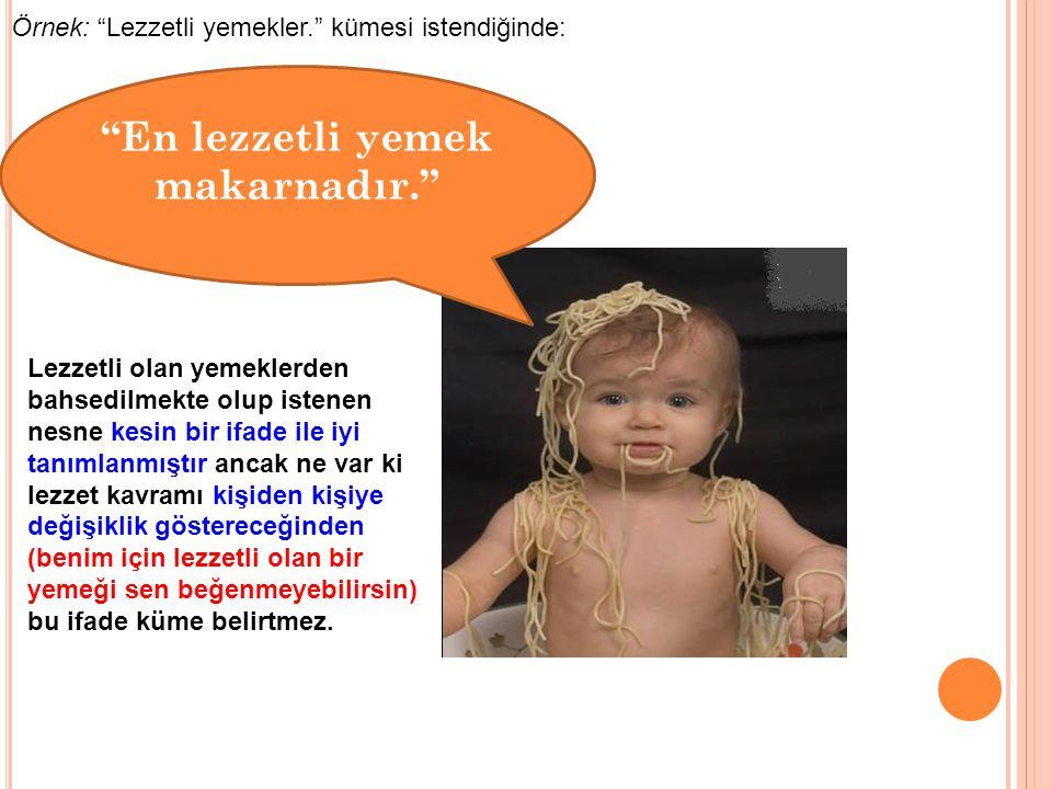 ALT KÜME D T Türkiye'de yaşayan her insan aslında Dünya'da yaşamaktadır.