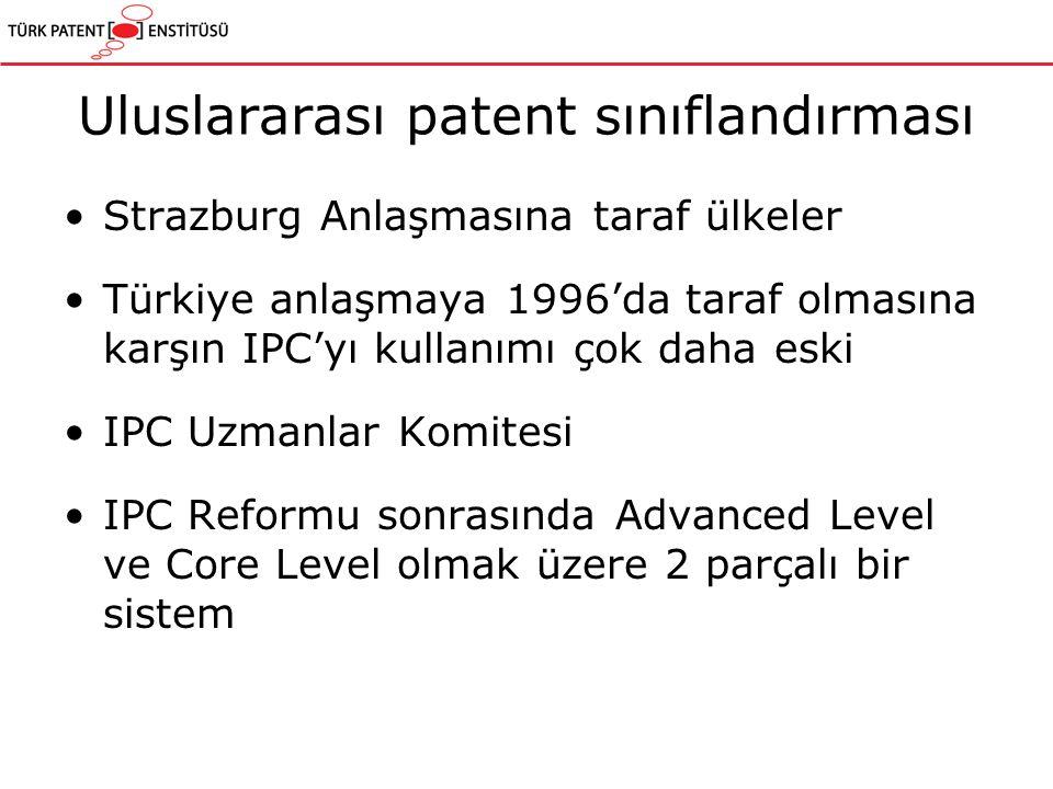 Uluslararası patent sınıflandırması Buluş bilgisi (Invention Information) - Gösterimi koyu renkli (bold) Ek Bilgi (Additional Information)