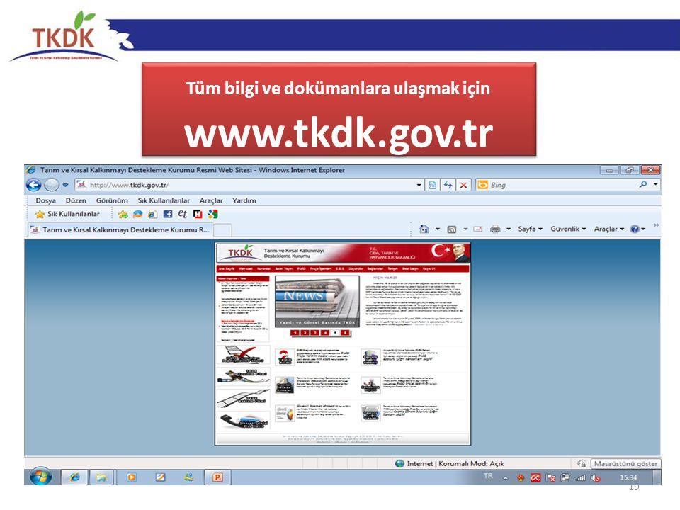 19 Tüm bilgi ve dokümanlara ulaşmak için www.tkdk.gov.tr