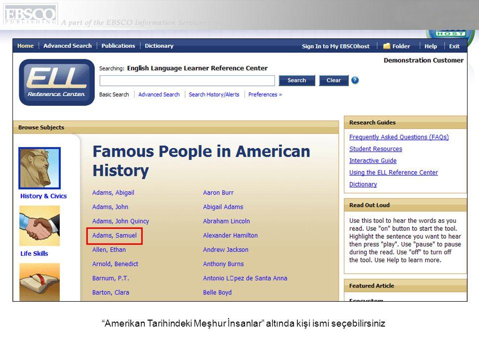 """""""Amerikan Tarihindeki Meşhur İnsanlar"""" altında kişi ismi seçebilirsiniz"""