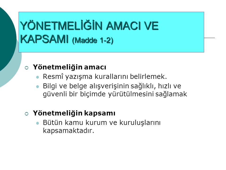RESMİ YAZILARIN GÖNDERİLİŞ VE ALINIŞINDA YAPILACAK İŞLEMLER 13.12.2014