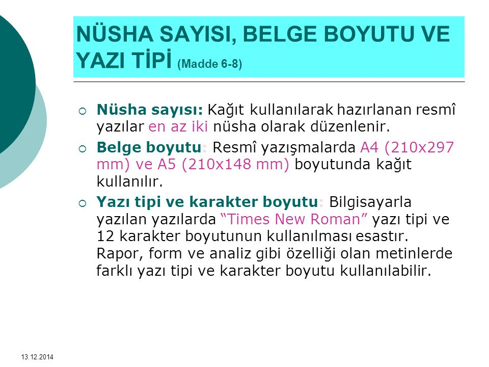 RESMİ YAZILARIN BÖLÜMLERİ (Madde 9-26) 13.12.2014