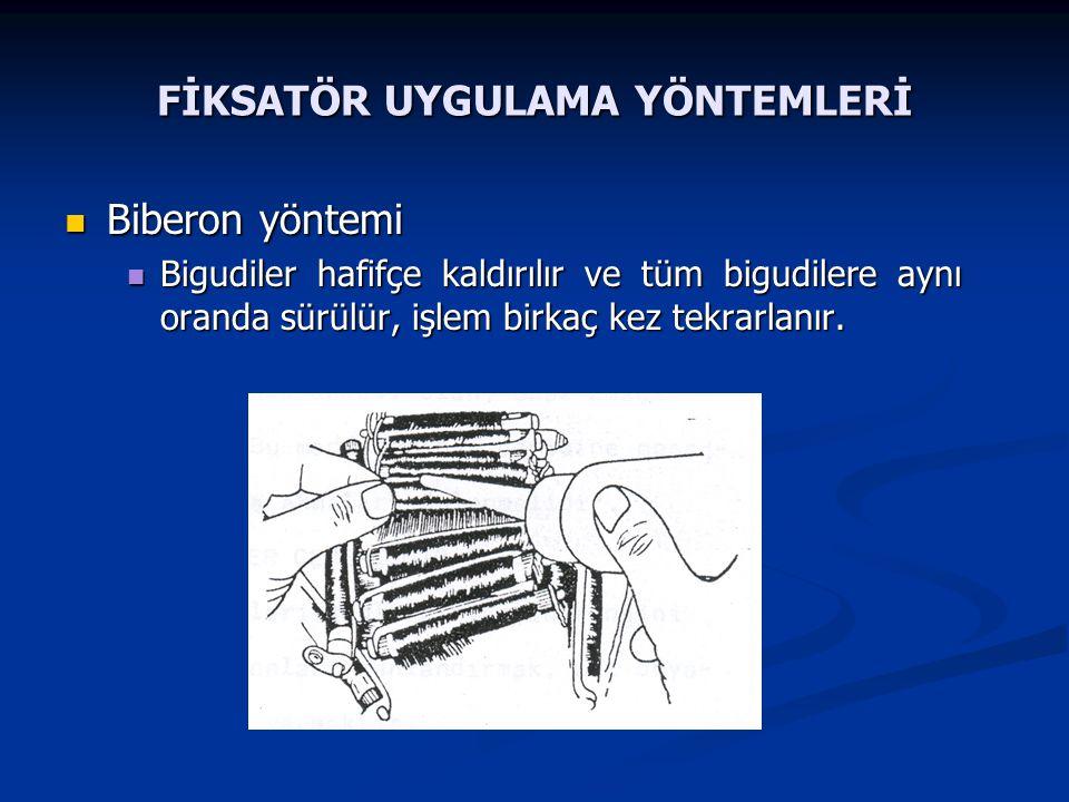 FİKSATÖR UYGULAMA YÖNTEMLERİ Biberon yöntemi Biberon yöntemi Bigudiler hafifçe kaldırılır ve tüm bigudilere aynı oranda sürülür, işlem birkaç kez tekr
