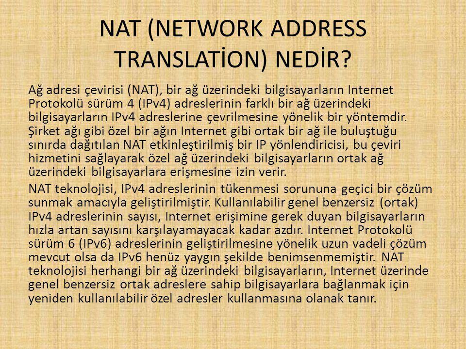 NAT (NETWORK ADDRESS TRANSLATİON) NEDİR.