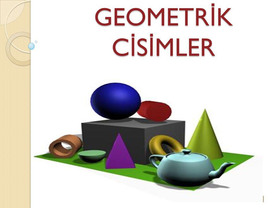 GEOMETRİK CİSİMLER 1