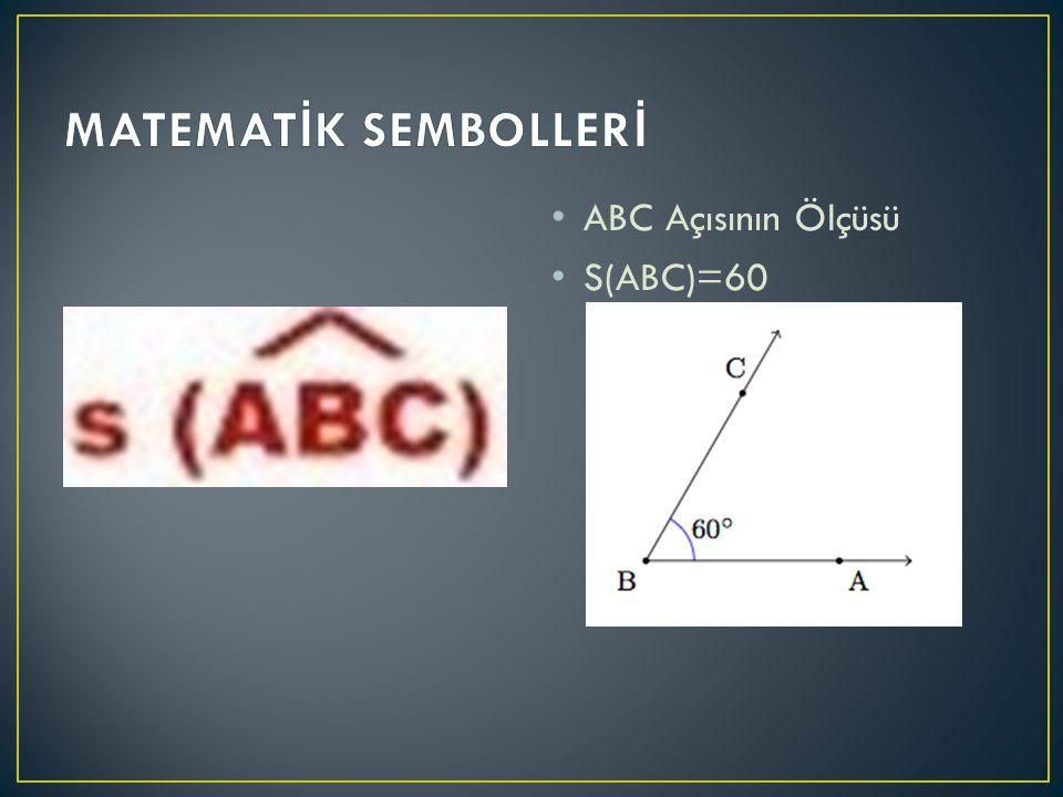 ABC Açısının Ölçüsü S(ABC)=60