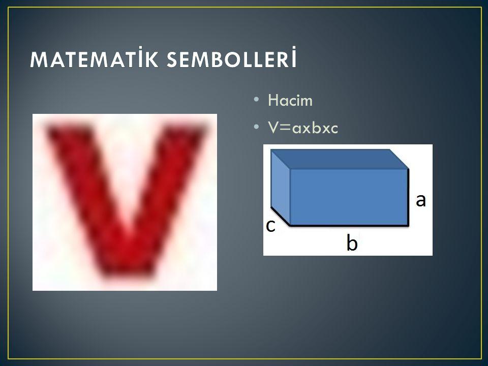 Hacim V=axbxc