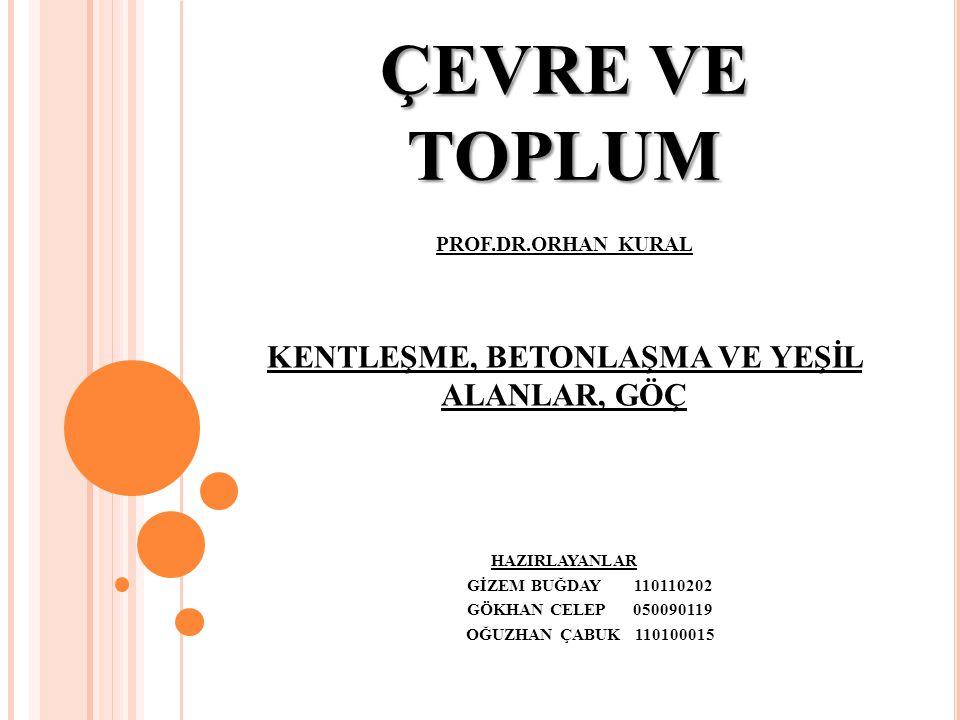 K ONUT YETERSIZLIĞI Kentlerdeki ve özellikle büyük kentlerdeki konut mülkiyeti oranları da Türkiye ortalamasına göre oldukça düşüktür.