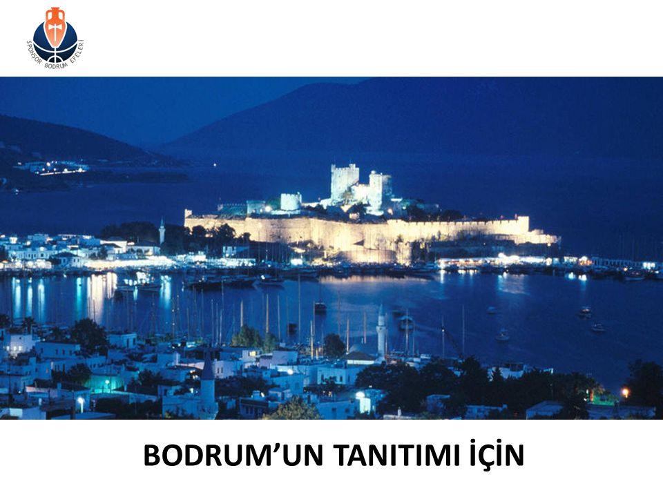 BODRUM'UN TANITIMI İÇİN