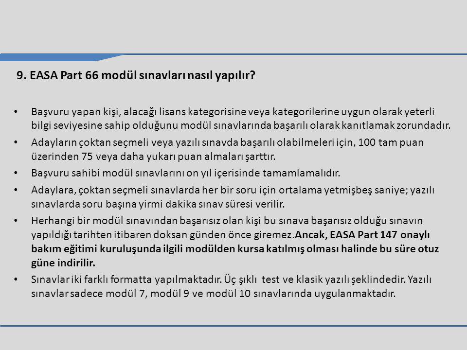 9.EASA Part 66 modül sınavları nasıl yapılır.