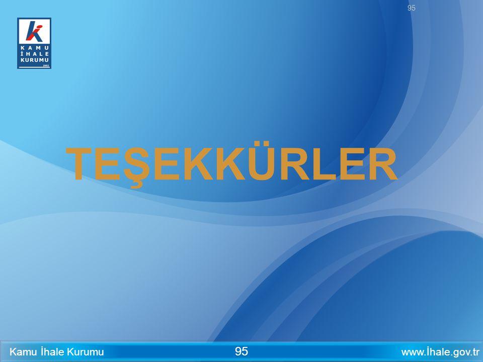 www.İhale.gov.trKamu İhale Kurumu 95 TEŞEKKÜRLER 95