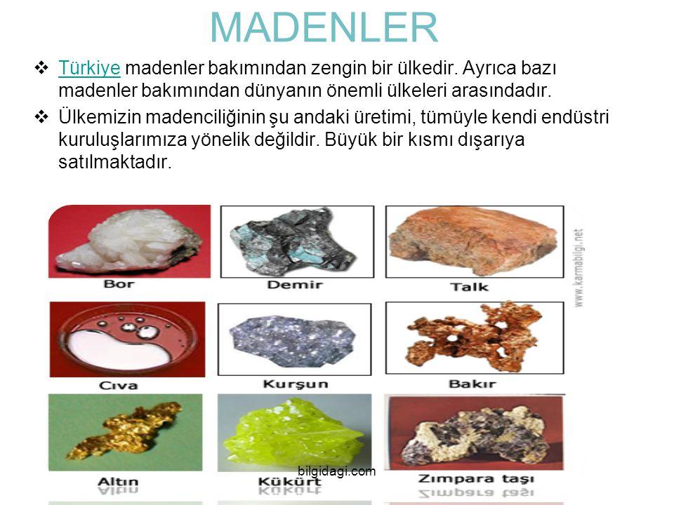 MADENLER TTürkiye madenler bakımından zengin bir ülkedir. Ayrıca bazı madenler bakımından dünyanın önemli ülkeleri arasındadır. ÜÜlkemizin madenci