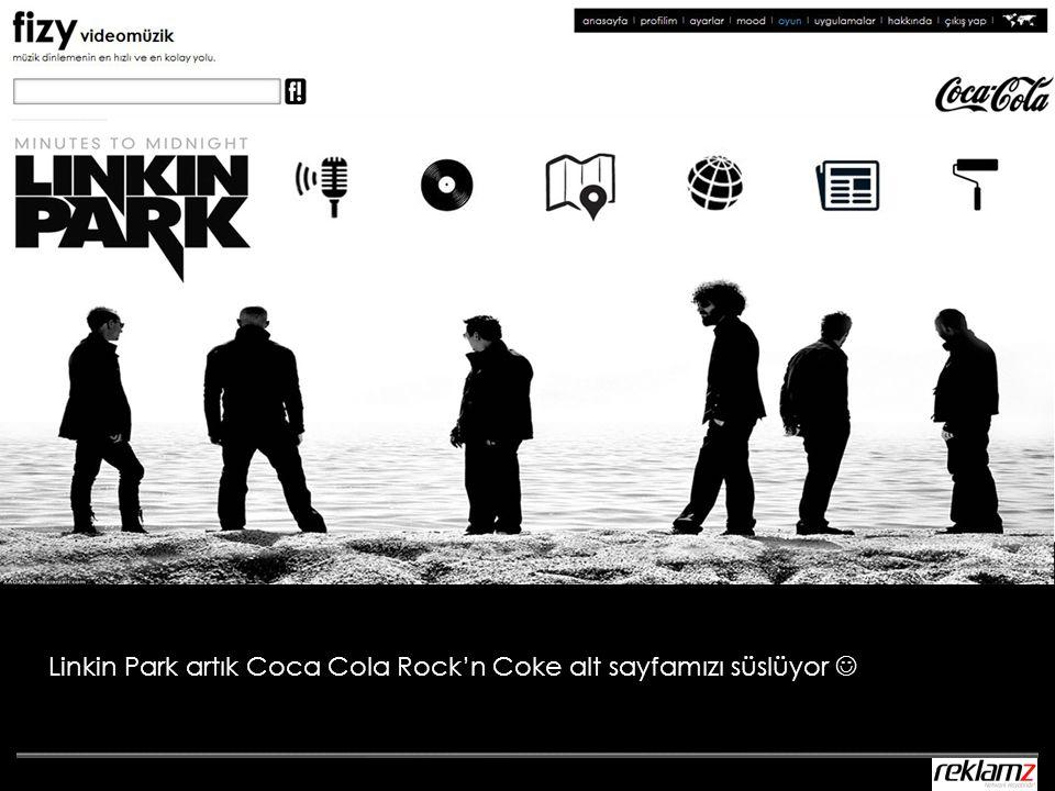 Linkin Park artık Coca Cola Rock'n Coke alt sayfamızı süslüyor