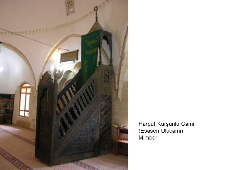 Harput Kurşunlu Cami (Esasen Ulucami) Mimber