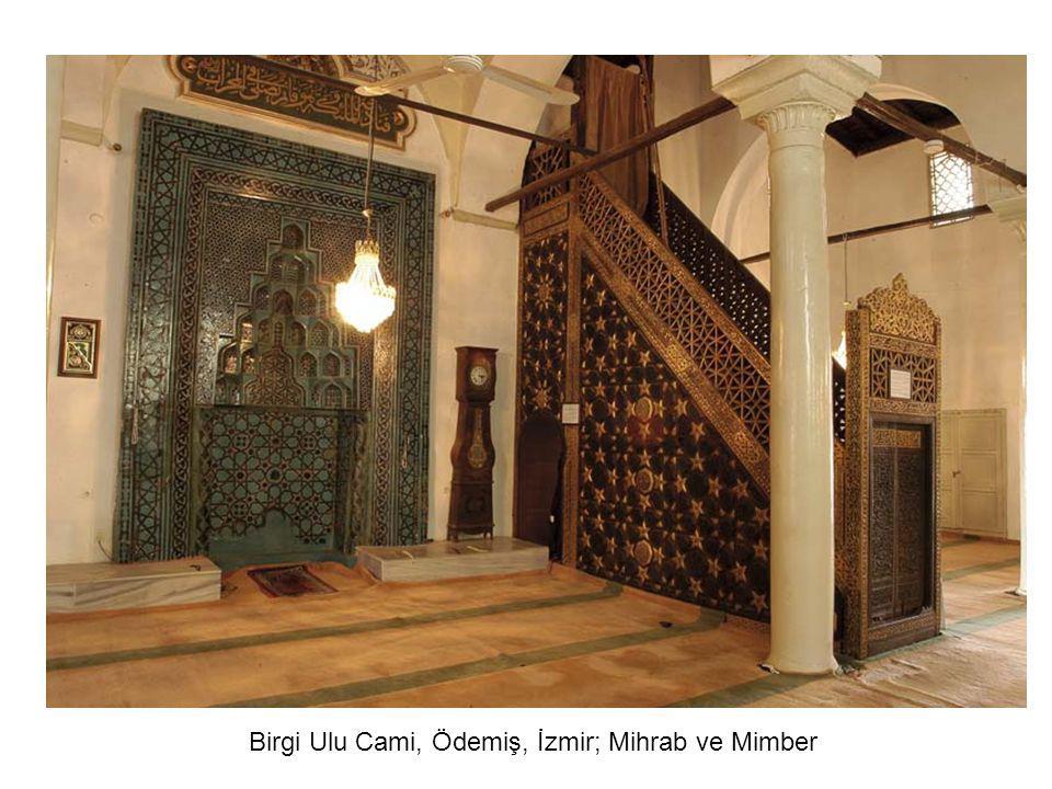 Birgi Ulu Cami, Ödemiş, İzmir; Mihrab ve Mimber