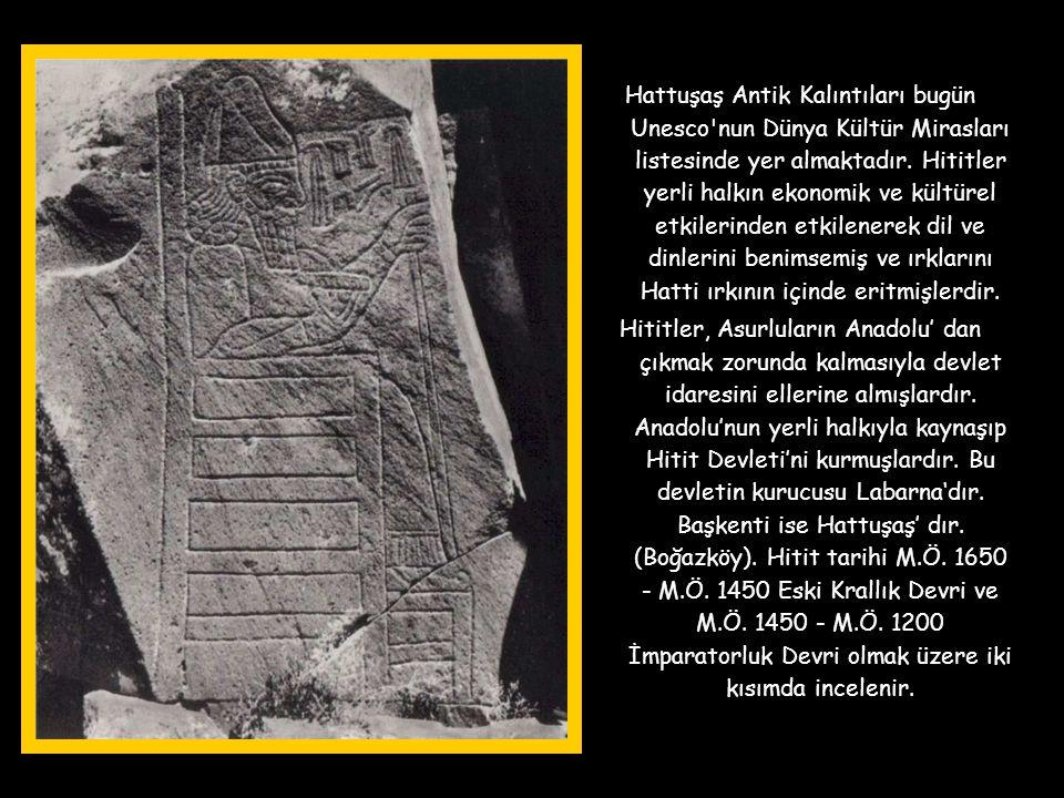 Hattuşaş Antik Kalıntıları bugün Unesco nun Dünya Kültür Mirasları listesinde yer almaktadır.