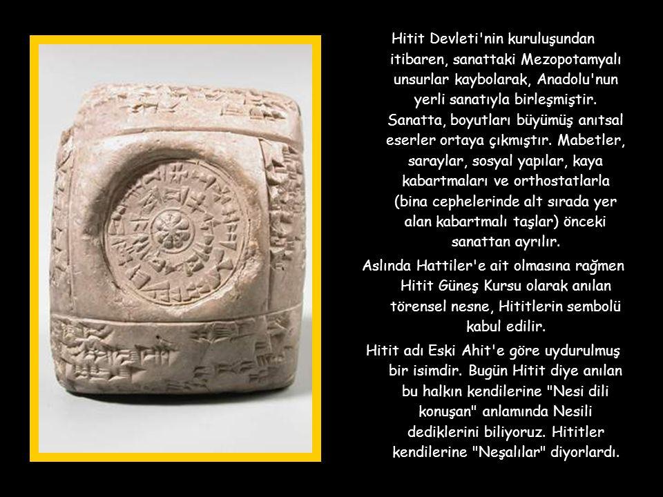 Hitit Devleti nin kuruluşundan itibaren, sanattaki Mezopotamyalı unsurlar kaybolarak, Anadolu nun yerli sanatıyla birleşmiştir.