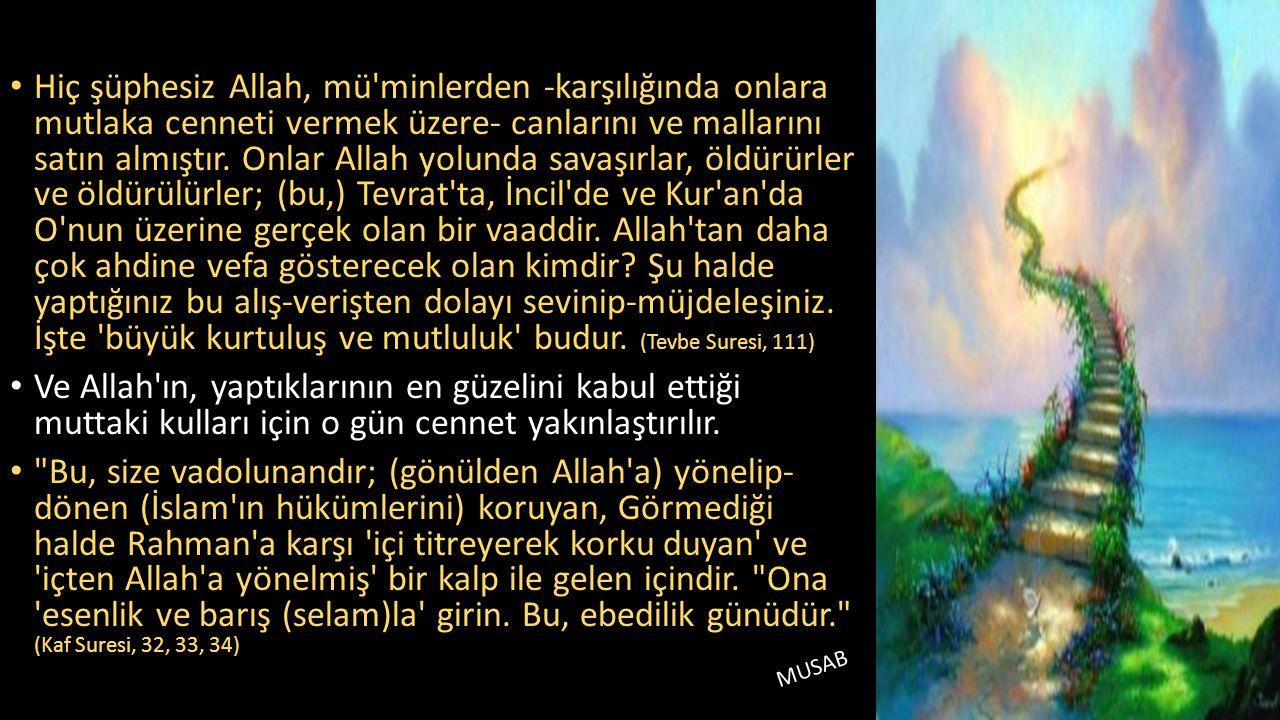 Hiç şüphesiz Allah, mü minlerden -karşılığında onlara mutlaka cenneti vermek üzere- canlarını ve mallarını satın almıştır.