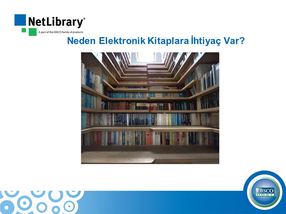 Neden Elektronik Kitaplara İhtiyaç Var?