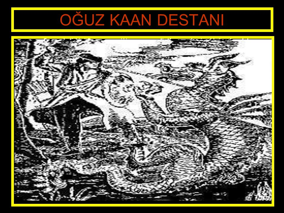 www.evdekisosyalci.com8 OĞUZ KAAN DESTANI Sonra dedi ki: Canavar geyiği ve ayıyı yedi.