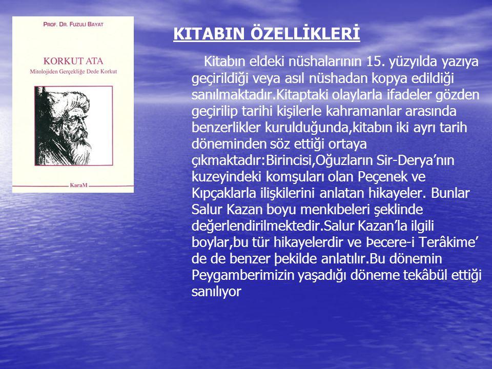 KITABIN ÖZELLİKLERİ Kitabın eldeki nüshalarının 15.