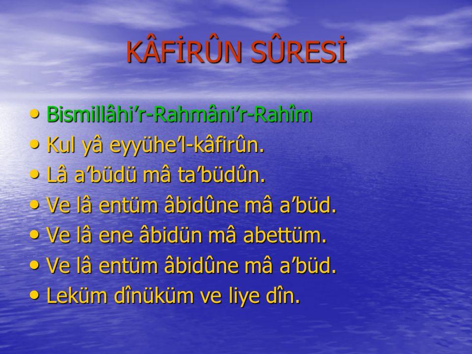 KEVSER SÛRSİNİN EMEÂLİ Rahmân ve Râhim Olan Allâh'ın Adıyla..