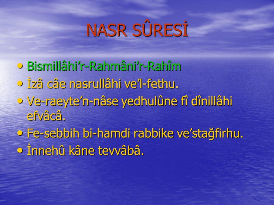 KÂFİRÛN SÛRESİNİN MEÂLİ Rahmân ve Râhim Olan Allâh'ın Adıyla..